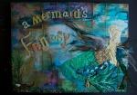 A Mermaid's Fantasy Mixed Media by Elya Filler and JoDee Luna