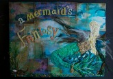 A Mermaid's Fantasy Mixed Media by Elya Filler and JoDee Luna