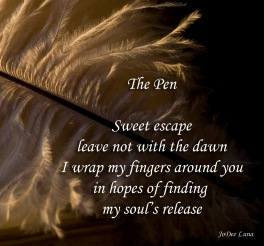 The Pen by JoDee Luna