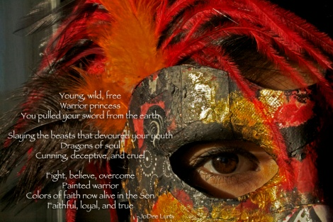 warrior princess mask by Elya Filler poem by JoDee Filler