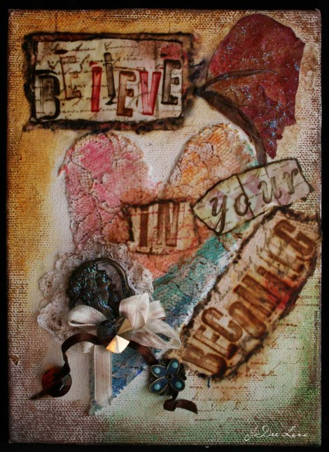 Believe in Your Becoming Mixed Media